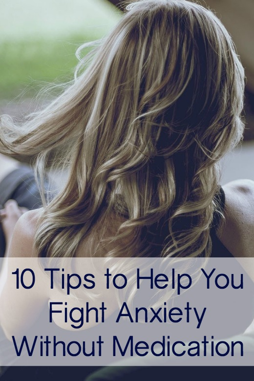 10 Tips to Help You Fight Anxiety Without Medication ~ http://facthacker.com/tips-fight-anxiety-without-medication/