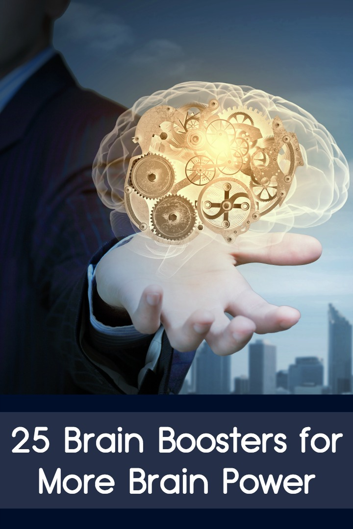 25 Brain Boosters for More Brain Power ~