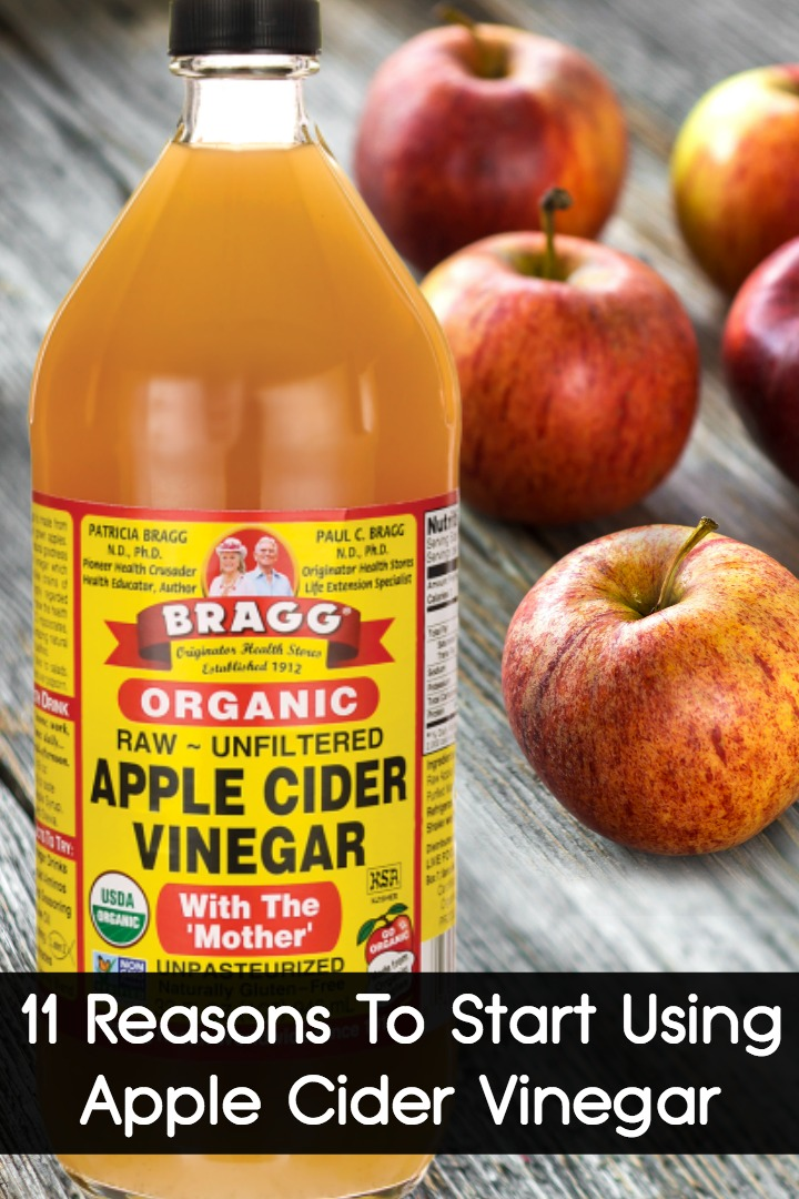 11 Reasons To Start Using Apple Cider Vinegar -